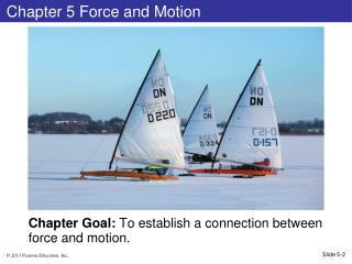 Chapter 5 Force and Motion