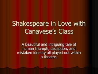 Shakespeare in Love with Canavese's Class