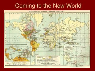 Coming to the New World