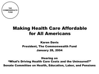 Making Health Care Affordable for All Americans