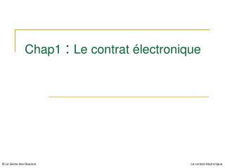 Chap1  :  Le contrat �lectronique