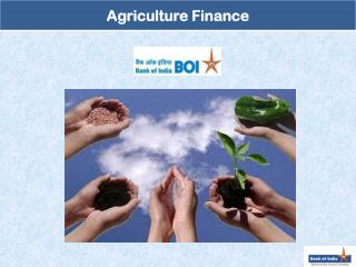 Agriculture performance determines the growth on the Indian economy.