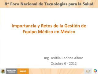 Importancia y Retos de la Gestión de Equipo Médico en México