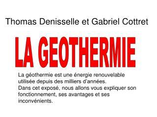 La géothermie est une énergie renouvelable utilisée depuis des milliers d'années.