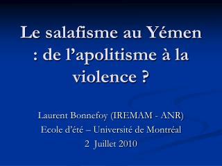 Le  salafisme  au Yémen : de l'apolitisme à la violence ?