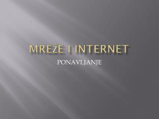 MREŽE I INTERNET