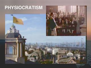 PHYSIOCRATISM
