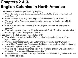 Chapters 2 & 3- English Colonies in North America