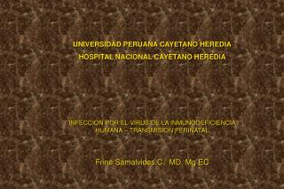 UNIVERSIDAD PERUANA CAYETANO HEREDIA HOSPITAL NACIONAL CAYETANO HEREDIA