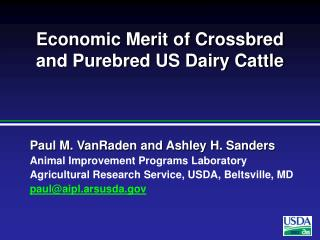 Economic Merit of Crossbred and Purebred US Dairy Cattle