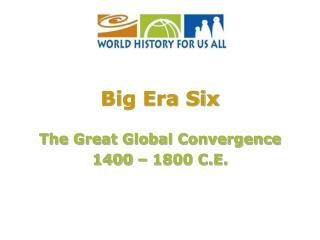 Big Era Six