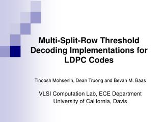 Multi-Split-Row Threshold Decoding Implementations for LDPC Codes