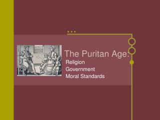 The Puritan Age: