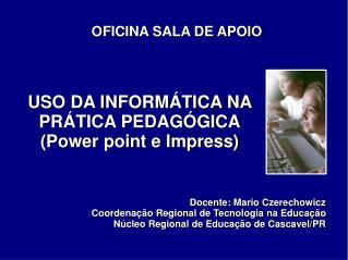 OFICINA SALA DE APOIO