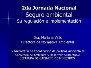 2da Jornada Nacional  Seguro ambiental Su regulación e implementación
