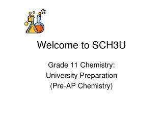 Welcome to SCH3U