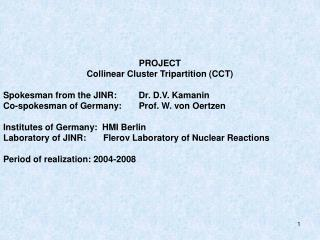 PROJECT   Collinear Cluster Tripartition (CCT)