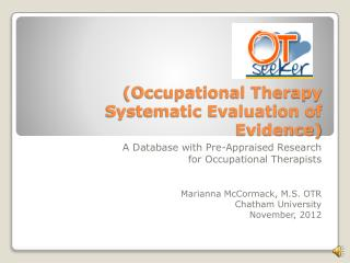 (Occupational Therapy Systematic Evaluation of Evidence)