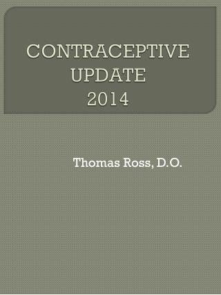 CONTRACEPTIVE   UPDATE 2014