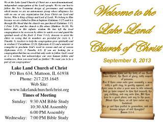 Lake Land Church of Christ PO Box 634, Mattoon, IL 61938 Phone: 217.235.1645