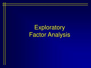 Exploratory Factor Analysis