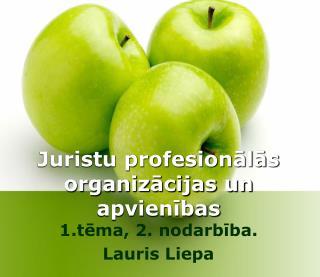 Juristu profesionālās organizācijas un apvienības