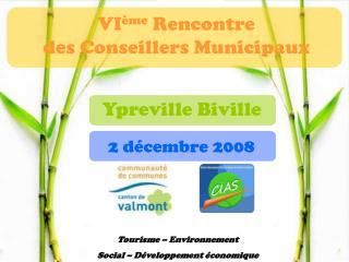 VI ème  Rencontre                                          des Conseillers Municipaux