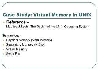 Case Study: Virtual Memory in UNIX