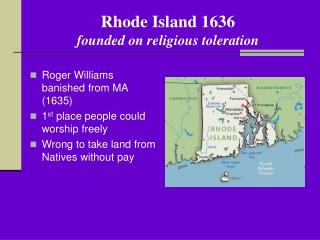 Rhode Island 1636 founded on religious toleration