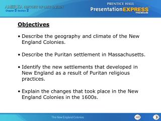 Describe the geography and climate of the New England Colonies.