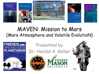 MAVEN: Mission to Mars (Mars Atmosphere and Volatile  EvolutioN )