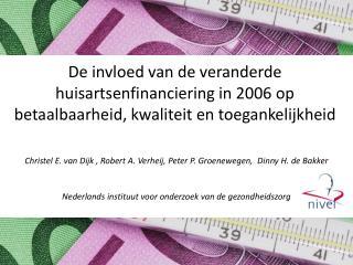 Christel E. van Dijk , Robert A. Verheij, Peter P. Groenewegen,   Dinny  H. de Bakker