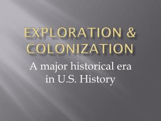 Exploration & Colonization