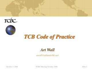 TCB Code of Practice