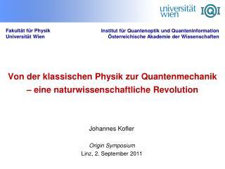 Von der klassischen Physik zur Quantenmechanik – eine naturwissenschaftliche Revolution