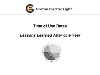 Time of Use Rates Lessons Learned After One Year