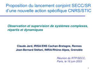 Proposition du lancement conjoint SECC/SR d'une nouvelle action spécifique CNRS/STIC
