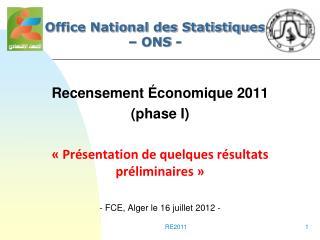 Recensement Économique 2011  (phase I) « Présentation de quelques résultats préliminaires »