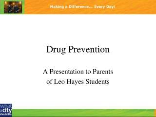 Drug Prevention