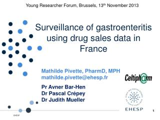 Surveillance of gastroenteritis using drug sales data in France