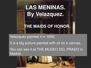 LAS MENINAS. By Velazquez.