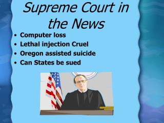 Supreme Court in the News