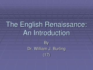 The English Renaissance: An Introduction