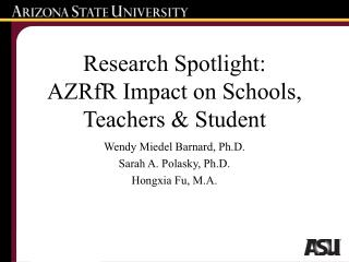 Research Spotlight:  AZRfR Impact on Schools, Teachers & Student