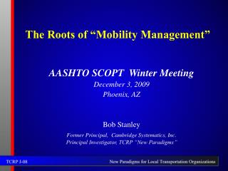 The Roots of  Mobility Management