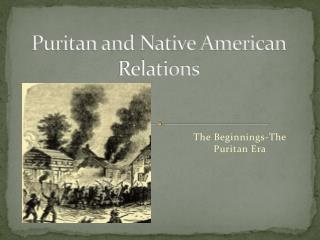 Puritan and Native American Relations