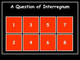 A Question of Interregnum