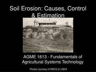 Soil Erosion: Causes, Control & Estimation