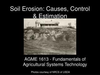 Soil Erosion: Causes, Control & Estimation