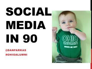 Social media in 90